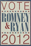Vote Romney & Ryan 2012 Political Plastic Sign Plastic Sign