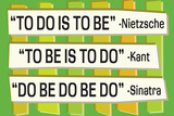 To Do Is To Be Nietzsche Kant Sinatra Quote Funny Plastic Sign Wall Sign