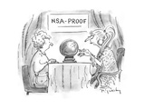 N.S.A. Proof - Cartoon Regular Giclee Print by Mike Twohy