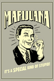 Marijuana Special Kind Of Stupid Funny Retro Plastic Sign Wall Sign