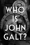 Atlas Shrugged Who is John Galt Plastic Sign Plastic Sign