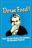Dorm Food Survive on Microwave Popcorn Funny Retro Plastic Sign Wall Sign