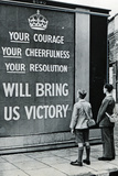 UK WWII Propaganda Your Courage Plastic Sign Wall Sign
