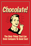 Chocolate Only Thing That Compares To Good Sex Funny Retro Plastic Sign Plastic Sign by  Retrospoofs