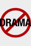 No Drama Allowed Humor Plastic Sign Plastic Sign