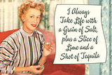 Take Life with a Grain of Salt Plus a Slice of Lime and a Tequila Shot Funny Poster Posters by  Ephemera
