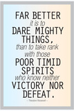Dare Mighty Things Teddy Roosevelt Motivational Poster Posters