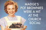 Madge's Pot Brownies Were a Hit at the Church Social Funny Plastic Sign Plastic Sign