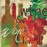 Wine for All Posters by Carol Robinson