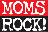 Moms Rock Plastic Sign Wall Sign