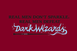Real Men Defeat Dark Wizards Snorg Tees Plastic Sign Plastic Sign