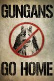 Gungans Go Home Poster Prints
