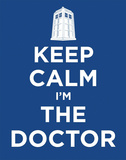 Keep Calm I'm the Doctor - Doctor Who TV Poster Card Prints