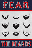 Fear the Beards MLB Sports Poster