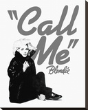 Blondie, Call Me Stretched Canvas Print