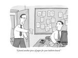 An employee in an office hands his boss a piece of paper. A bulletin board… - New Yorker Cartoon Premium Giclee Print by Peter C. Vey