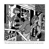 """This neighborhood has a strong sense of community that borders on siege m…"" - New Yorker Cartoon Premium Giclee Print by William Haefeli"