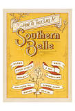 How to Talk Like a Southern Belle Prints by  Anderson Design Group