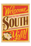 Welcome to the South Prints by  Anderson Design Group