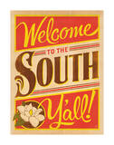 Welcome to the South Posters by  Anderson Design Group