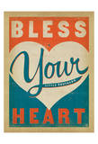 Bless Your Heart Prints by  Anderson Design Group