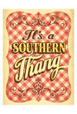 Southern Thang Prints by  Anderson Design Group