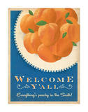 Welcome Peaches Prints by  Anderson Design Group