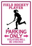 Field Hockey Player Parking Only Sign Poster Pôsteres