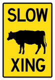 Slow Cow Crossing Sign Poster Prints