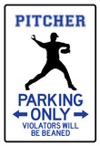 Pitcher Parking Only Sign Poster Photo