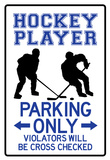 Hockey Player Parking Only Sign Poster Affiches