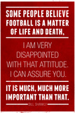 Bill Shankly Football Quote Sports Plastic Sign Plastic Sign