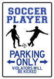 Soccer Player Parking Only Sign Poster Print