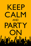 Keep Calm and Party On (Yellow) Plastic Sign Plastic Sign