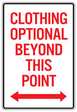 Clothing Optional Beyond This Point Sign Poster Posters