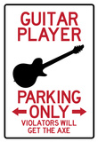 Guitar Player Parking Only Sign Poster Poster