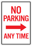 No Parking Any Time Right Arrow Sign Poster Photo