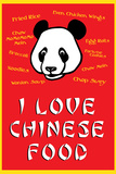 I Love Chinese Food Humor Plastic Sign Wall Sign