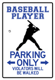 Baseball Player Parking Only Sign Poster Posters