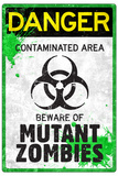 Danger Mutant Zombies Plastic Sign Plastic Sign