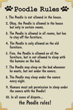 Poodle House Rules Humor Plastic Sign Wall Sign