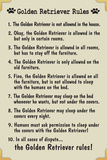 Golden Retreiver House Rules Humor Plastic Sign Plastic Sign