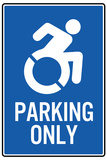Handicapped Parking Only New Symbol Plastic Sign Plastic Sign