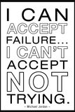 I Can Accept Failure Michael Jordan White Motivational Poster Posters