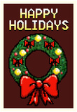 8 Bit Happy Holidays Wreath - Poster
