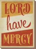 Lord Have Mercy Stretched Canvas Print by  Anderson Design Group