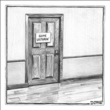"Sign: ""GONE LECTURIN'"" - New Yorker Cartoon Stretched Canvas Print by Matthew Diffee"