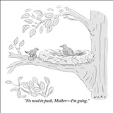 """No need to push, Mother—I'm going."" - New Yorker Cartoon Stretched Canvas Print by Kim Warp"