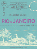 Ticket to Rio de Janeiro Plakat af The Vintage Collection