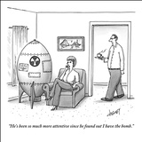 """He's been so much more attentive since he found out I have the bomb."" - New Yorker Cartoon Stretched Canvas Print by Tom Cheney"